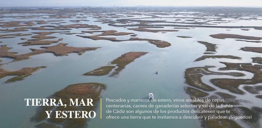 Tierra, Mar y Esteros